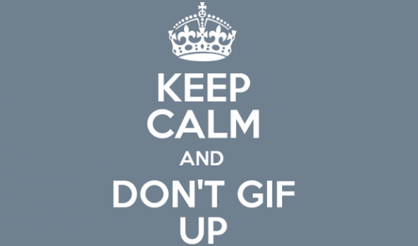 dont-gif-up
