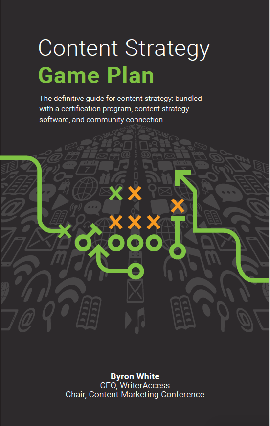 Content-Strategy-Game-Plan-Book-Byron-White-Writer-Access