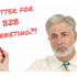 How Twitter Can Help Your B2B Marketing Efforts